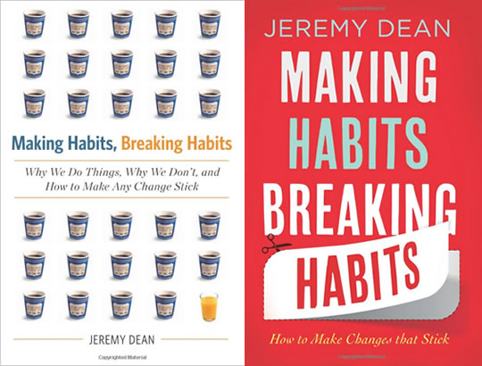 Post image for Making Habits, Breaking Habits: How to Make Changes that Stick