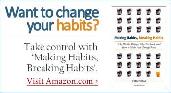 Making Habits, Breaking Habits