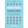Thumbnail image for Making Habits, Breaking Habits: Paperback Out in the US
